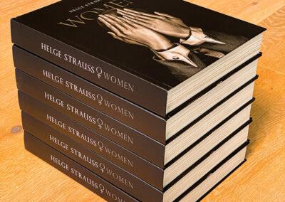 Helge Strauss, Women. 420 Seiten hochwertige Fotos. 170 g Bilderdruckpapier. Von Akt bis Stars.